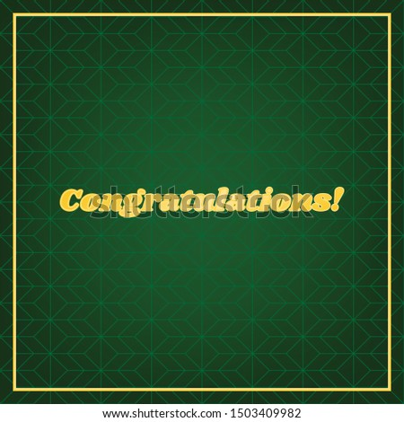 Congratulations slogan. Golden icon with gold contour at dark green gridded white background. Illustration.