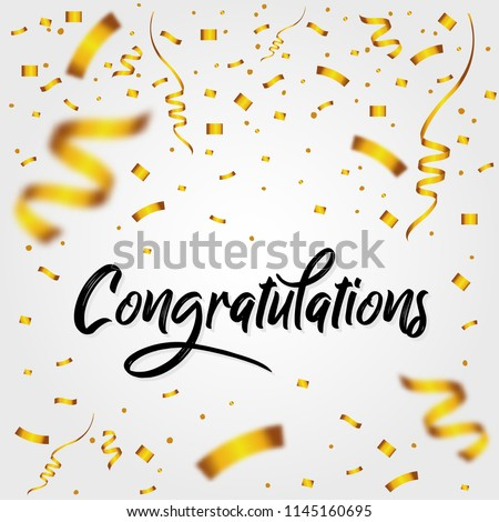 Congratulations with Golden Confetti - Message, quote, sign, Lettering, Handwritten, vector for greeting
