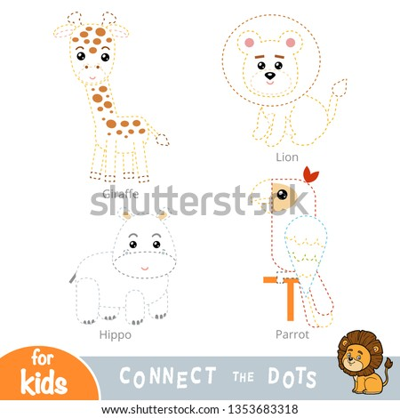Connect the dots, education game for children. Safari animals set - Giraffe, Lion, Hippo, Parrot
