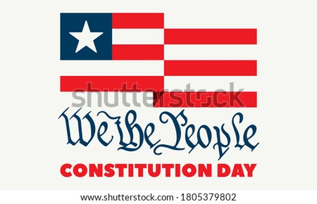 Constitution Day in United States. Celebrate annual in September 17. We the People text. Patriotic stars and flag elements. Poster, banner, background design. Vector illustration EPS 10. Stockfoto ©