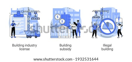 Construction permit abstract concept vector illustration set. Building industry license, government grant and subsidy, illegal construction, home financing, new house, demolition abstract metaphor.