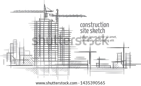 Construction site sketch. Text outlined and only for preview. Vector.