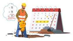 Construction worker drilling road hole using jackhammer. Builder man working according to planned deadline calendar date. Meeting repair work deadline concept. Flat vector character illustration