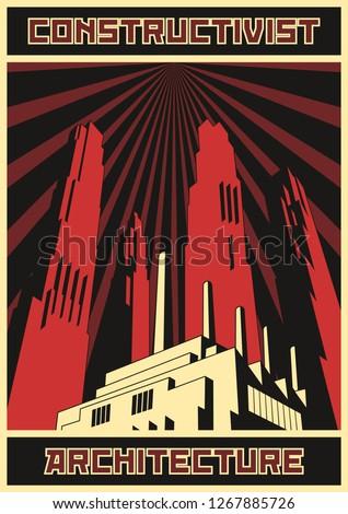 Constructivist Architecture Retro Propaganda Poster Style