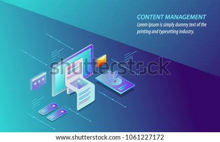 Content management - CMS - Content marketing, Delivery, Sharing 3D style isometric design vector banner