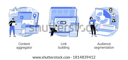 Content marketing abstract concept vector illustration set. Content aggregator, link building, audience segmentation, page rank, target audience, digital ad campaign, hyperlink abstract metaphor.