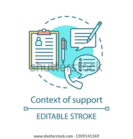 Context of support concept icon. Social license idea thin line illustration. Contact us. Infocenter. Secretary. Vector isolated outline drawing. Editable stroke