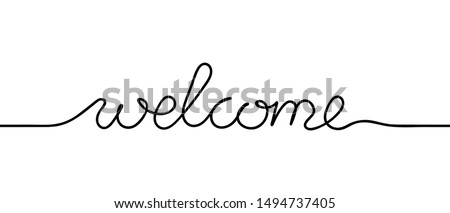Continuous black line drawing word Welcome. Minimalist welcome concept. Vector illustration Stock photo ©