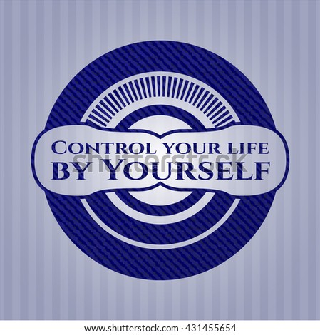 Control your life by Yourself badge with denim background