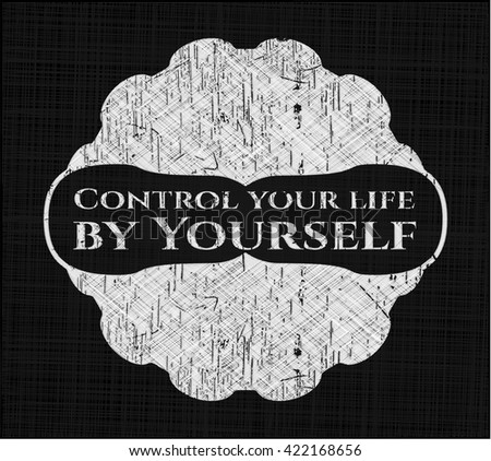 Control your life by Yourself on blackboard