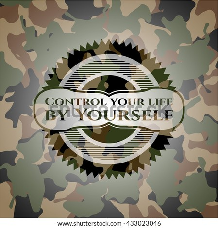 Control your life by Yourself on camouflage pattern