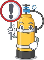 cool and funny oxygen cylinder raised up a Sign