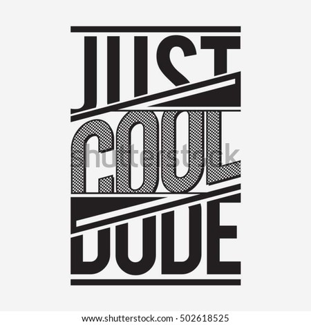 cool dude typography  t shirt