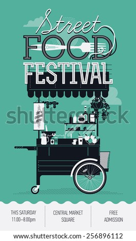 Cool graphic poster flyer or vertical banner design on Street food festival event with retro looking detailed vending portable cart with awning fork and sample text