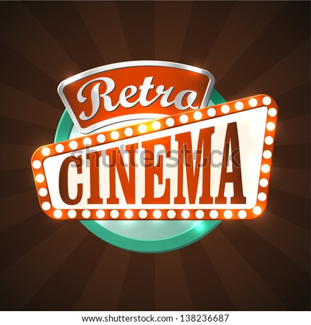 Cool retro cinema sign. EPS10 vector.