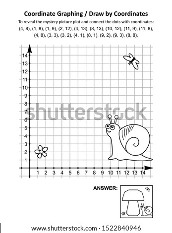 Coordinate graphing, or draw by coordinates, math worksheet with big mushroom and a snail: To reveal the mystery picture plot and connect the dots with given coordinates. Answer included.