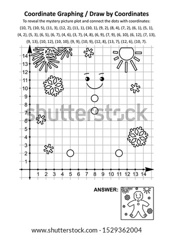 Coordinate graphing, or draw by coordinates, math worksheet with christmas gingerbread man cookie: To reveal the mystery picture plot and connect the dots with given coordinates. Answer included.