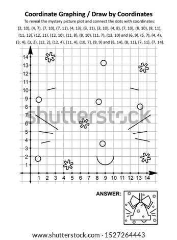 Coordinate graphing, or draw by coordinates, math worksheet with christmas ringing bell: To reveal the mystery picture plot and connect the dots with given coordinates. Answer included.