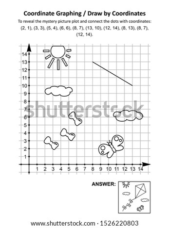 Coordinate graphing, or draw by coordinates, math worksheet with flying kite: To reveal the mystery picture plot and connect the dots with given coordinates. Answer included.