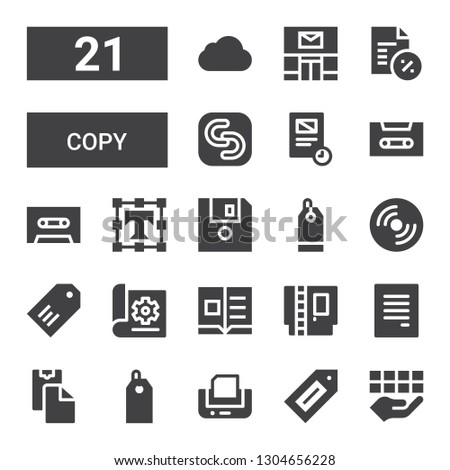 copy icon set. Collection of 21 filled copy icons included Document, Label, Print, Price tag, Paste clipboard, Cartridge, Flyer, Compact disc, Diskette, Text editor, Cassette