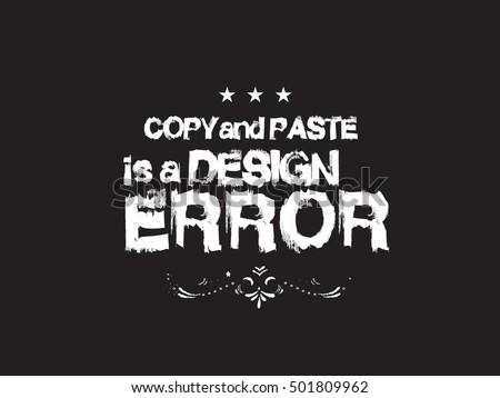copy paste is a design error