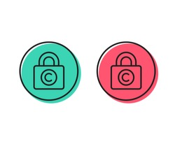 Copyright locker line icon. Copywriting sign. Private Information symbol. Positive and negative circle buttons concept. Good or bad symbols. Copyright locker Vector