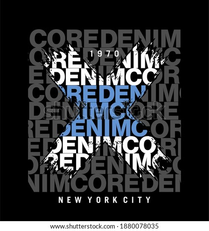 CORE DENIM design typography,  Grunge background vector design text illustration, sign, t shirt graphics, print.