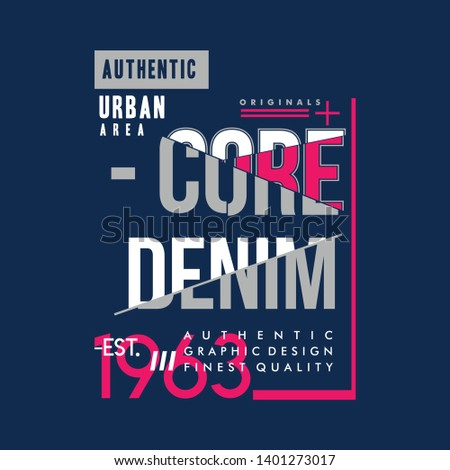 core denim graphic vector typography text frame for t shirt print