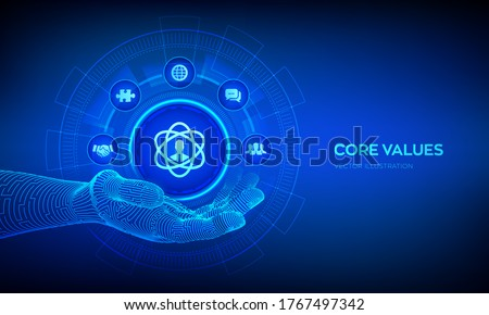 Core Values icon in robotic hand. Responsibility Ethics Goals Company concept on virtual screen. Core values infographic. Vector illustration.