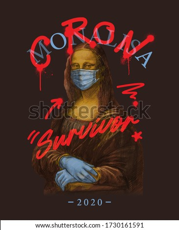 corona and survivor typography with Mona Lisa painting,vector illustration for t-shirt. Stock photo ©