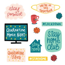 Corona Covid-19 virus lettering. Motivational sayings. Stay home, stay positive, quarantine quotes. Cute hand drawn clip art sticker Vector illustration