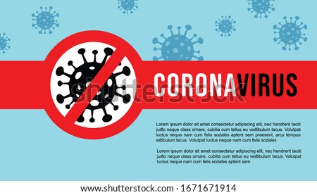 Corona Virus banner , poster template. 2019-nCoV. Corona Virus in Wuhan, China, Global Spread, and Concept of Stopping Corona Virus