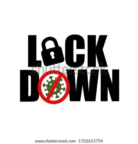 Corona virus Lock down symbol. Corona virus pandemic puts countries on lock down. Lock down concept for virus outbreak corona virus Lock down logo design vector.