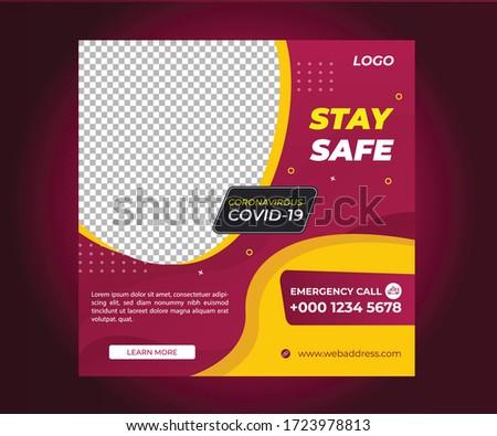 Corona virus or covid-19 campaign for social media post.Virus warning social media post. Stay Safe Social Media Post Template, Corona virus campaign banner, Medical social media post, Editable banner.