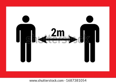Coronavirus caution sign. keep at least 2 meter distance from others. Health care, shop. Photo stock ©