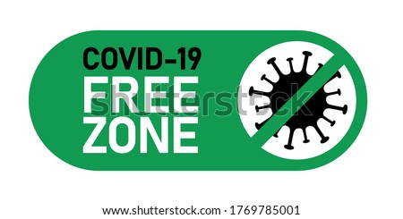 Coronavirus covid-19 free zone, area. Disease free zone sign, symbol. Stop covid-19 icon. Vector illustration isolated on white background for templates, banners, stickers. Imagine de stoc ©