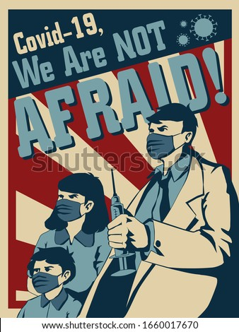Coronavirus Covid-19 Propaganda Poster, We Are Not Afraid Stock photo ©