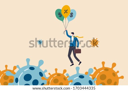 Coronavirus crisis, COVID-19 pandemic impact all business and company with help of banking and government to reduce interest rate and stimulus package, businessman holding balloons fly pass virus.