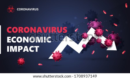 Coronavirus economic impact, black and blue banner with white arrow an economic graph surrounded by coronavirus molecules. The fall of the economy due to coronavirus. Coronavirus economic impact backg