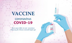 Coronavirus vaccine COVID-19. Vaccine and vaccination against coronavirus, COVID-19, virus, flu. Hands in blue gloves of  doctor, nurse, scientist hold an ampoule, syringe. Horizontal banner. Vector