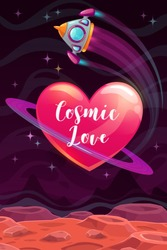 Cosmic love. Valentines Day greeting card template. Vector romantic poster with cartoon heart planet, spaceship and trendy phrase.