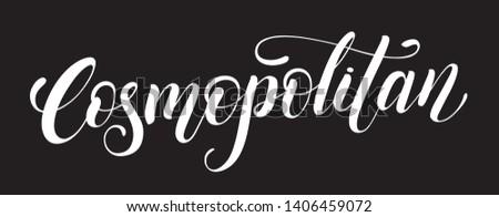 Cosmopolitan cocktail handwritten lettering design. Restaurant cafe menu titles. Calligraphic headlines. White font on a black background. Vector typographic inscription