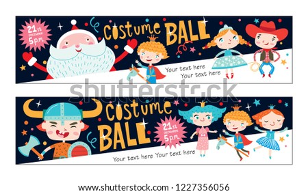Costume ball invitations. Horizontal banners. Christmas costume party with Santa. Girls and boys wearing fairytale costumes. Dark background.