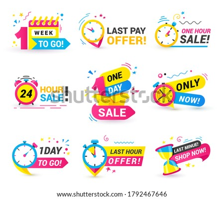 Countdown badges set with clock, calendar, carton box, sandglass, alarm. One hour, day sale, 1 week to go, last pay offer, shop only now label, sticker. Vector sale countdown sign on white background.
