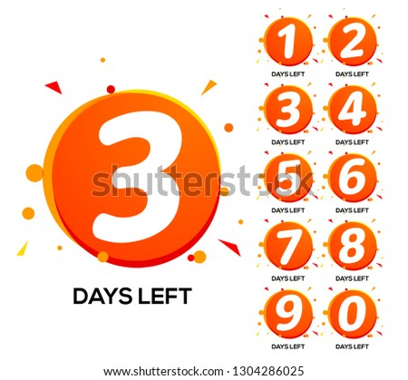 Countdown left days. One two three day left number, count time sale week banner. stock photo