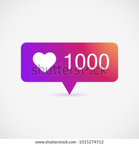 Counter Notification Icon, color gradient. Follower. Icon like 1000. Instagram 1000 like icon. Social media 1000 like. Vector illustration. EPS 10.