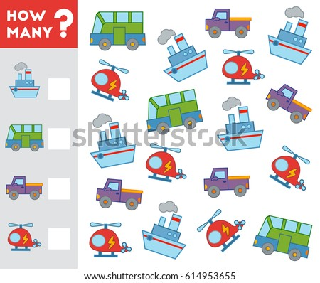 Counting Game for Preschool Children. Educational a mathematical game. Count how many transport objects and write the result!
