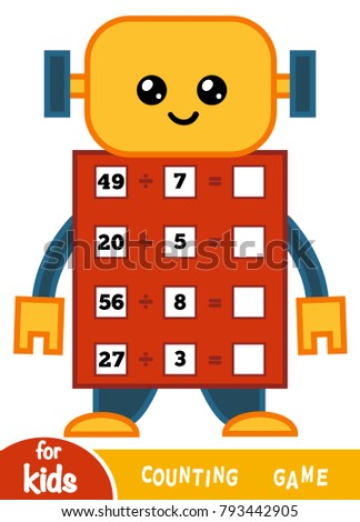 Counting Game for Preschool Children. Educational a mathematical game. Count the numbers in the picture and write the result. Tasks for addition on the background of the robot