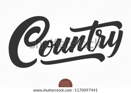 Country Music. Vector musical hand drawn lettering. Elegant modern handwritten calligraphy. Music ink illustration. Typography poster for cards, invitations, prints, promotions, posters, banners etc