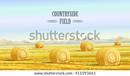 Countryside field. Rural area landscape with dry hay bale. Countryside scenery. Haystack on meadow illustration. Village field panorama. Idyllic farmland. Farming life, agriculture, harvesting vector